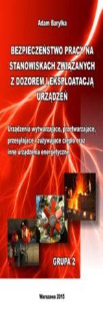 Urządzenia wytwarzające, przetwarzające, przesyłające i zużywające ciepło oraz inne urządzenia energetyczne. Grupa 2